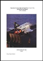 Operations Evening Light and Eagle Claw (24 April 1980) Iran and Air Arm History (1941 to Present)